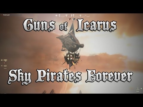 Guns of Icarus Online: Sky Pirates Forever