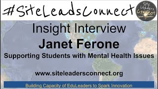Insight Interview: Janet Ferone - Supporting Students with Mental Health Issues