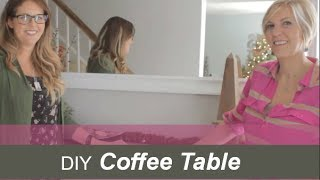 Diy Coffee Table - How To Make Your Own Decor Pieces!