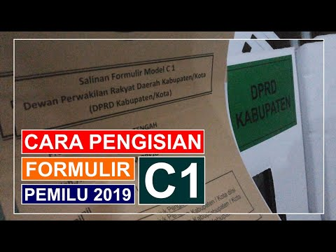 CARA PENGISIAN FORMULIR C1 PEMILU 2019