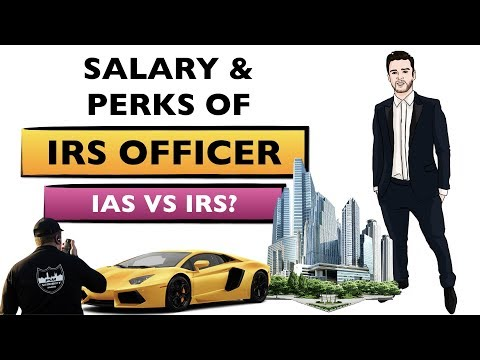 Salary And Perks Of IRS Officers | IAS Vs IRS