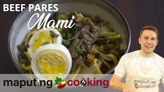 Filipino Beef Noodle Soup Dish (THE BEST MAMI)