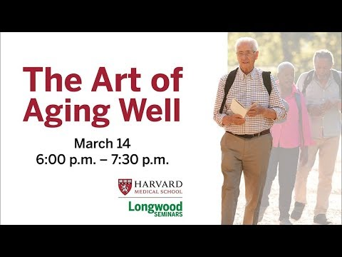 The Art of Aging Well
