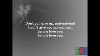 (NEW!!!) Lirik Lagu Justin Bieber Ft. DJ Snake - Let Me Love You HD