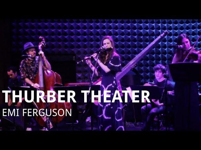 THURBER THEATER - 'Mignonne' performed by Emi Ferguson