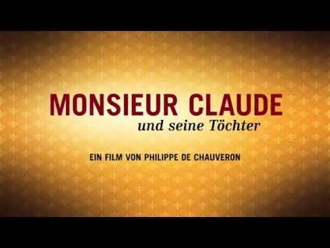 Monsieur Claude und seine Töchter - deutscher Kinotrailer