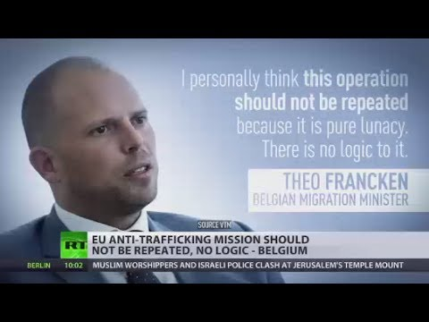 Operation Sophia: Migrant rescue op 'lunacy' & 'shame of Europe' - Belgian Minister
