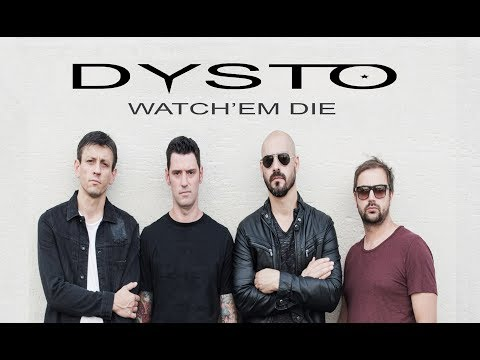 DYSTO - Watch'em die (official video)