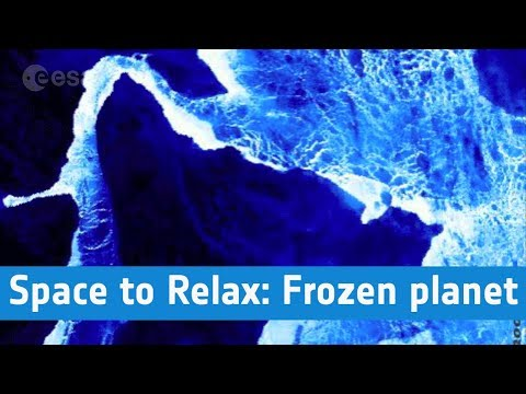 ESA – Space to Relax / Frozen planet