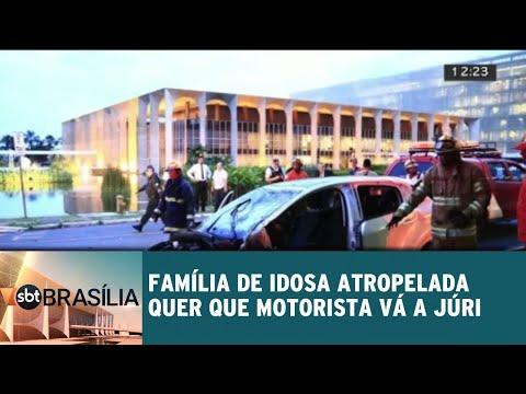 Família de idosa atropelada quer que motorista vá a júri popular | SBT Brasília 11/09/2018