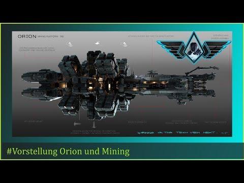 Star Citizen - Vorstellung Orion und Mining (deutsch/german)