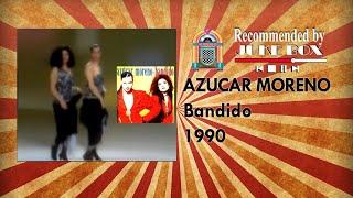 Azucar Moreno - Bandido 1990