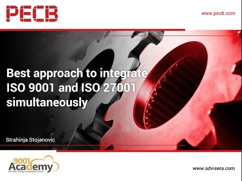 Best Approach to Integrate ISO 9001 and ISO 27001 Simultaneously