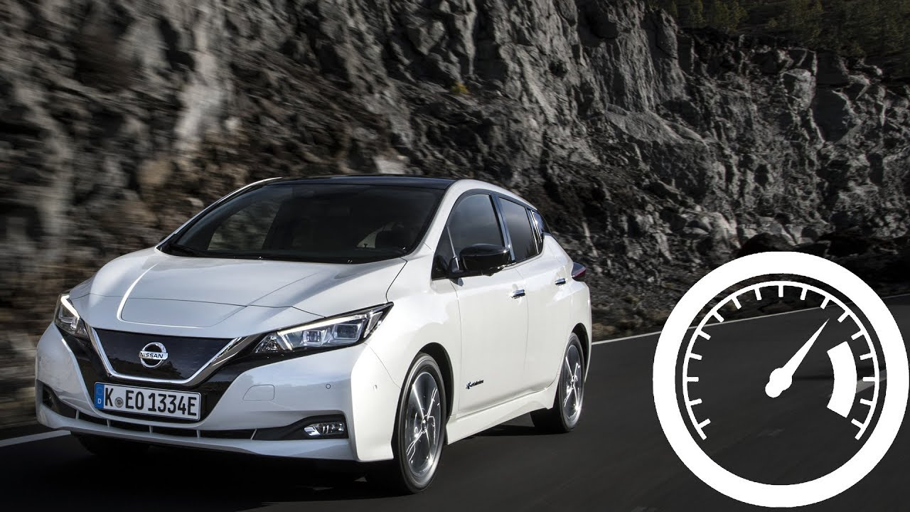 Nissan Leaf 2018 Acceleration 0 60 Mph 100 Km H Max Sd 1001cars You
