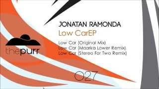 Jonatan Ramonda - Low Car (Stereo For Two Remix)