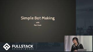 Simple Bot Making Tutorial: Ran Duan Talks Creating Bots for Video Games