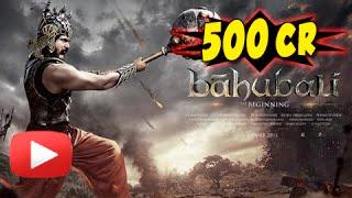 Bahubali Crosses 500 Crore Mark Worldwide | Box Ofiice Collection