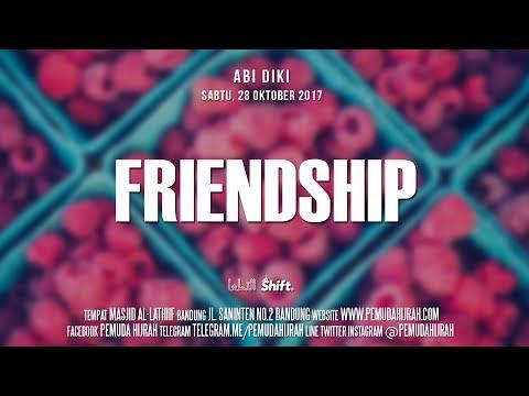 Ustadz Abi Diki - Friendship