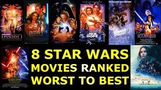 8 Star Wars Movies Ranked Worst to Best