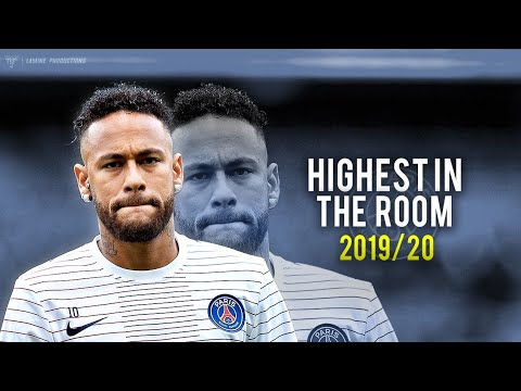 "Neymar Jr - ""HIGHEST IN THE ROOM"" Ft. Travis Scott - Skills & Goals 2019/20"