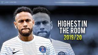 "Neymar Jr - ""HIGHEST IN THE ROOM"" ft. Travis Scott - Skills & Goals 2019/20"