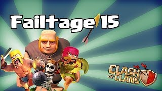 Clash of clans - Failtage 15 (Failure is only in the mind)