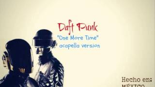 Daft Punk   One More Time acapella version