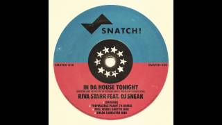 Riva Starr & DJ Sneak - In Da House Tonight (Original) [Snatch! Records]