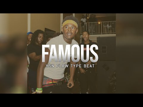 "[FREE] YSN Flow Type Beat ""Famous"" 