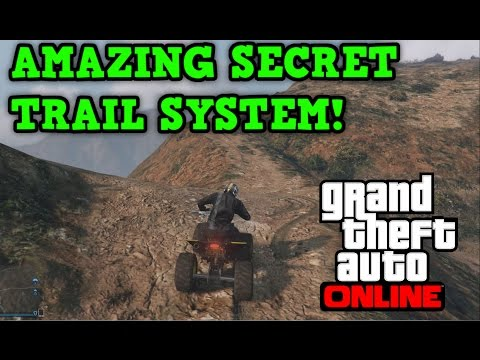 Gta 5 Online: SECRET TRAIL SYSTEM! - Secret Atv and Dirt Bike trails!