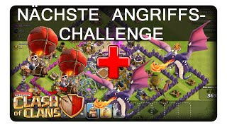 NÄCHSTE ANGRIFFSCHALLENGE || CLASH OF CLANS «» Let's Play CoC | Deutsch