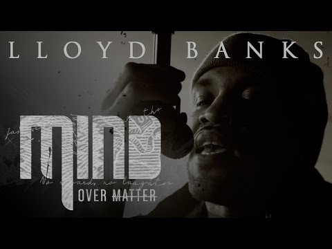 Lloyd Banks - Mind Over Matter (Official Music Video)