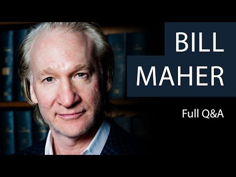 Bill Maher - Full Q&A