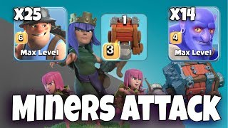 25 Max Miner + 14 Max Bowler + Siege Machine With Archer Queen Walk TH12 War 3 Star Attack Strategy
