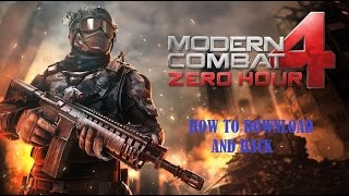 How to download and hack (Offline Mode) for Modern Combat 4 Android *UPDATED*