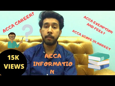 Complete Information Acca | Acca fees| Acca exemption| Acca registration and Scope