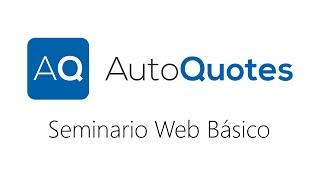 Seminario Web Basico de AutoQuotes