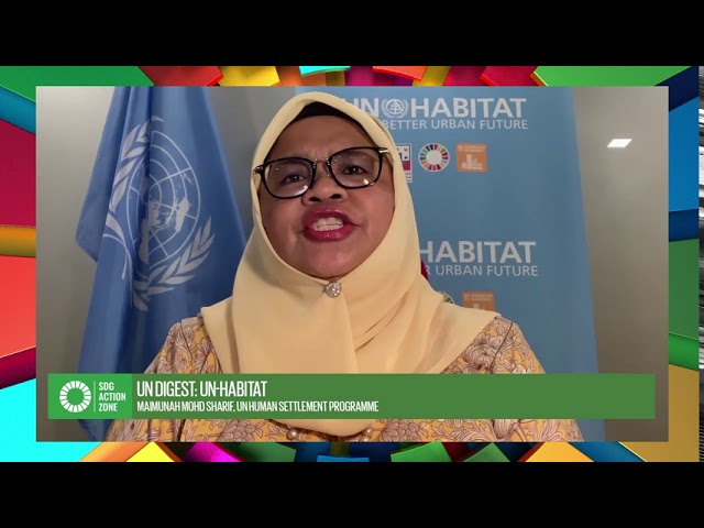 UN Digest by Maimunah Mohd Sharif of UN Habitat