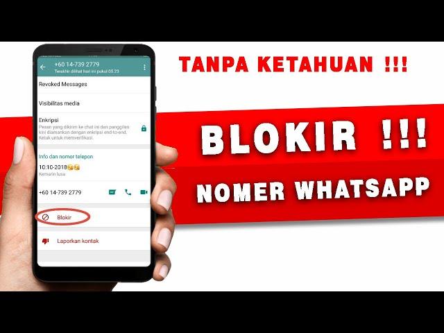Cara Blokir Kontak Wa Whatsapp Dengan 7 Metode Mudah Lengkap