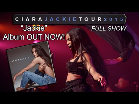 "Ciara - Jackie Tour (Full Show) [""Jackie"" ALBUM OUT NOW!]"