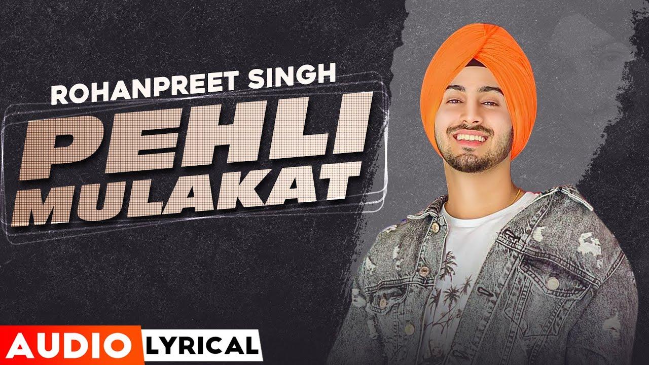 Pehli Pehli Vaar (Audio Lyrical)   Rohanpreet Singh   Latest Punjabi Songs 2020   Speed Records