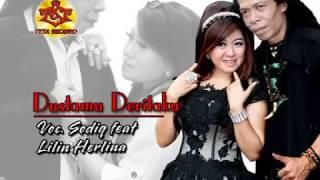 Duet Romantis | Lilin Herlina feat Sodik Monata | DUSTAMU DERITAKU