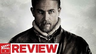 King Arthur: Legend of the Sword Review (2017)