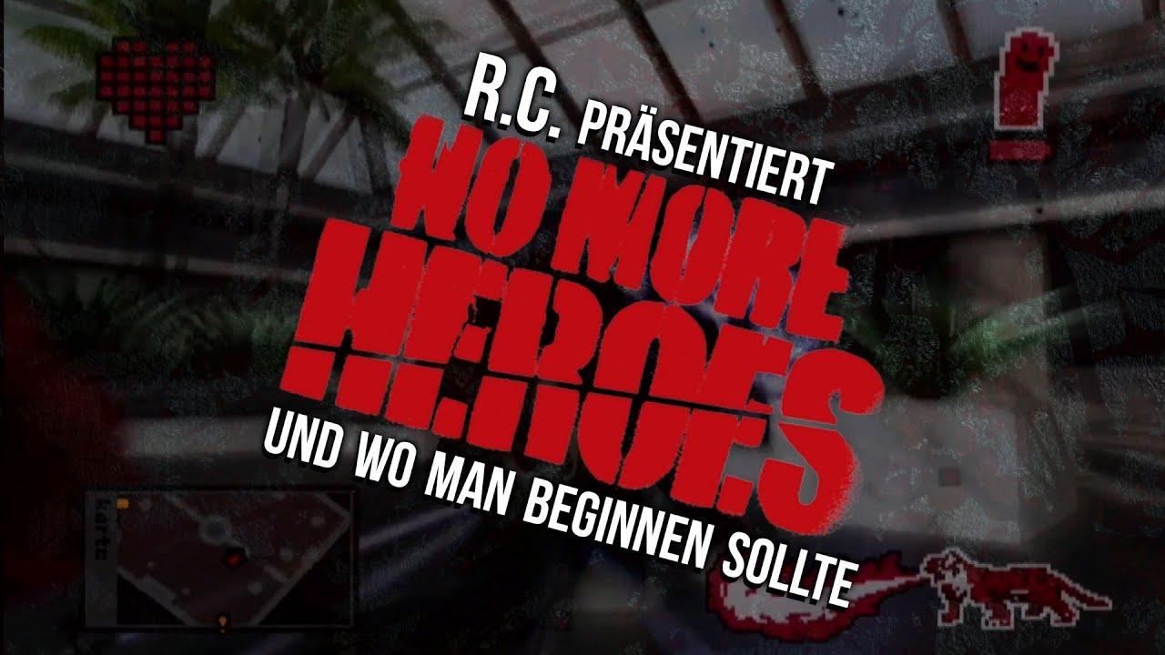 RC präsentiert... No More Heroes