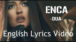 Enca- DUA with English lyrics