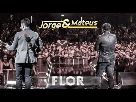 Baixar Jorge e Mateus - Flor - [Novo DVD Live in London] - (Clipe Oficial)