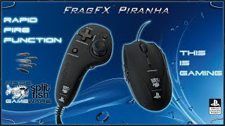 RAPID FIRE FUNCTIONS [ENGLISH] - SUPPORT VIDEO FRAGFX PIRANHA PS4 - SPLITFISH GAMEWARE