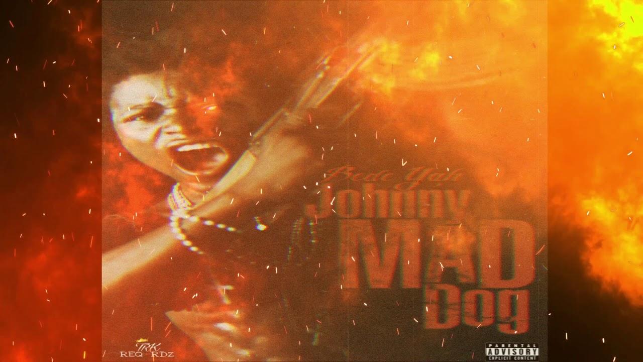 Download BedeYah - Johnny Mad Dog (Official Audio)