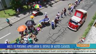 Se desarrolló el Desfile de Autos Clásicos y Antiguos [Noticias] - Telemedellín