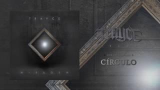 Trayce – Círculo